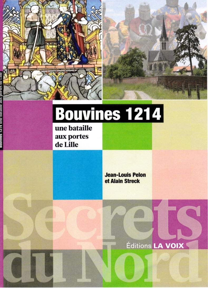 Bouvines 1214, une bataille aux portes de Lille